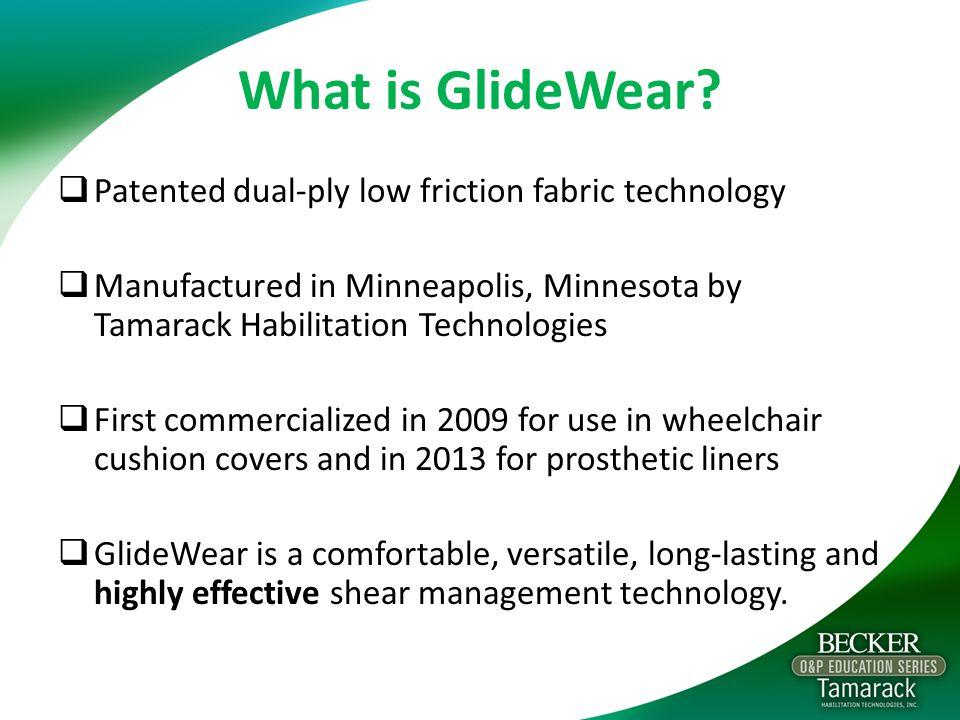 What is GlideWear.
