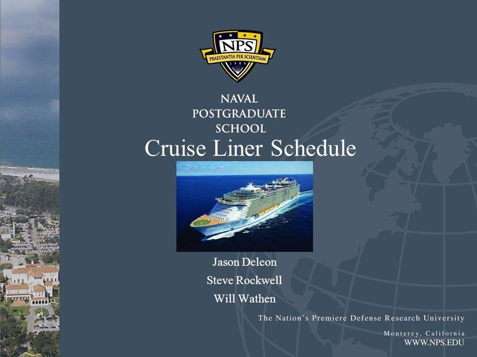Cruise Liner Schedule Jason Deleon Steve Rockwell Will Wathen