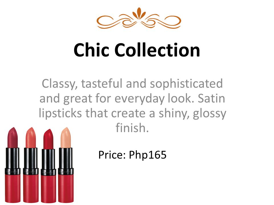 Chic Collection Classy, tasteful and sophisticated and great for everyday look.