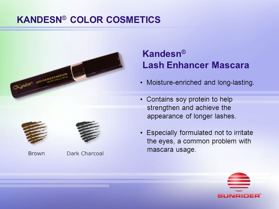 KANDESN ® COLOR COSMETICS Kandesn ® Lash Enhancer Mascara Moisture-enriched and long-lasting. Contains soy protein to help strengthen and achieve the