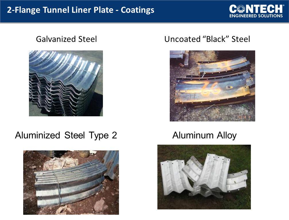 2-Flange Tunnel Liner Plate - Coatings Galvanized SteelUncoated Black Steel Aluminized Steel Type 2 Aluminum Alloy