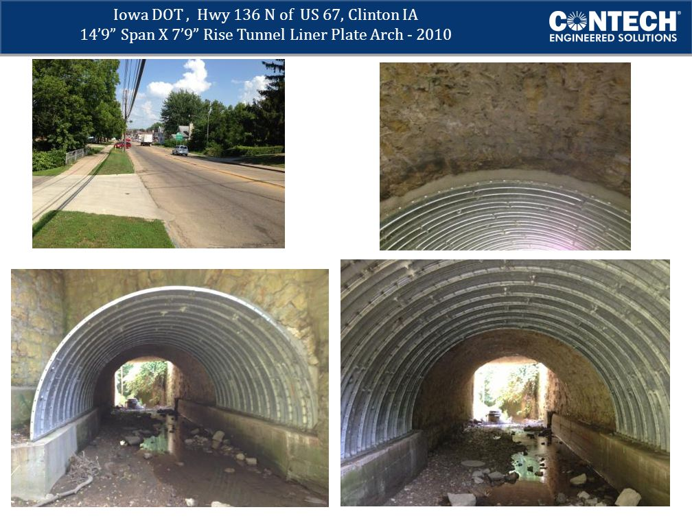 Iowa DOT, Hwy 136 N of US 67, Clinton IA 14'9 Span X 7'9 Rise Tunnel Liner Plate Arch - 2010