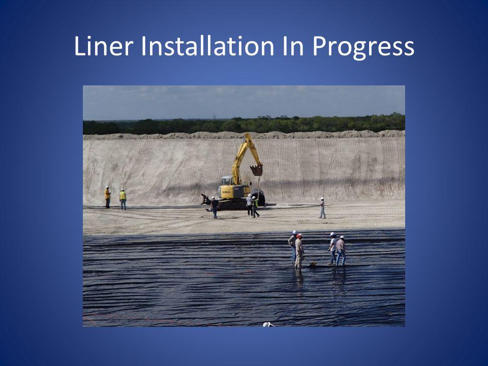 Liner Installation In Progress
