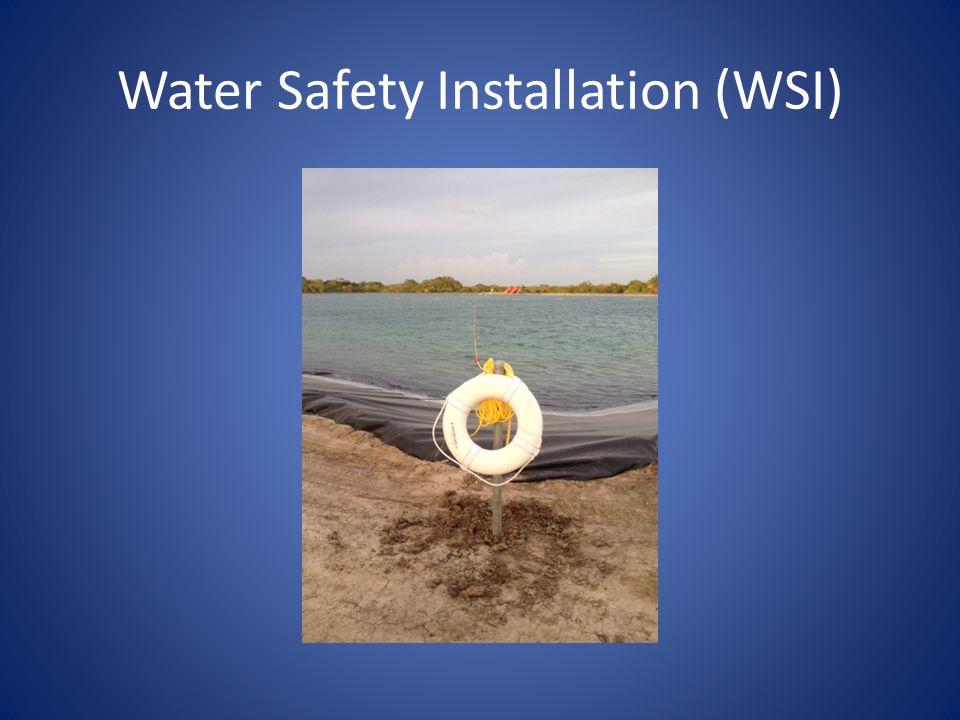 Water Safety Installation (WSI)