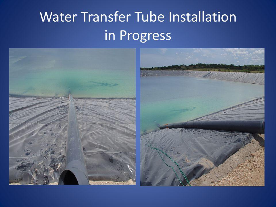Water Transfer Tube Installation in Progress