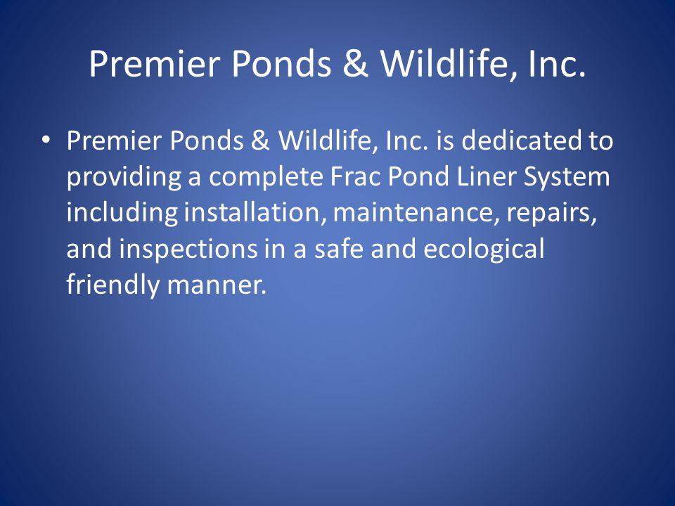 Premier Ponds & Wildlife, Inc. Premier Ponds & Wildlife, Inc.
