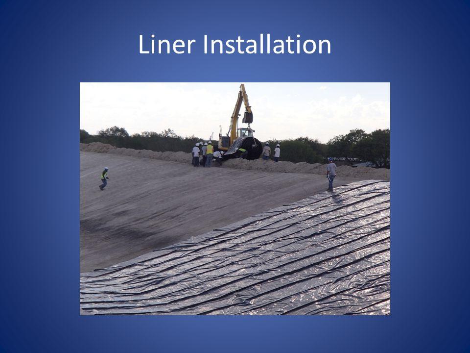 Liner Installation