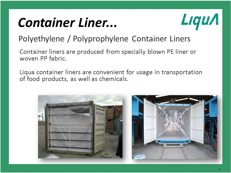 9 Container Liner...