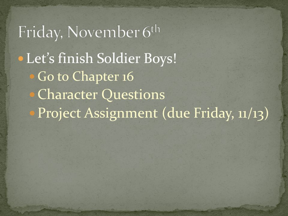 Let's finish Soldier Boys.
