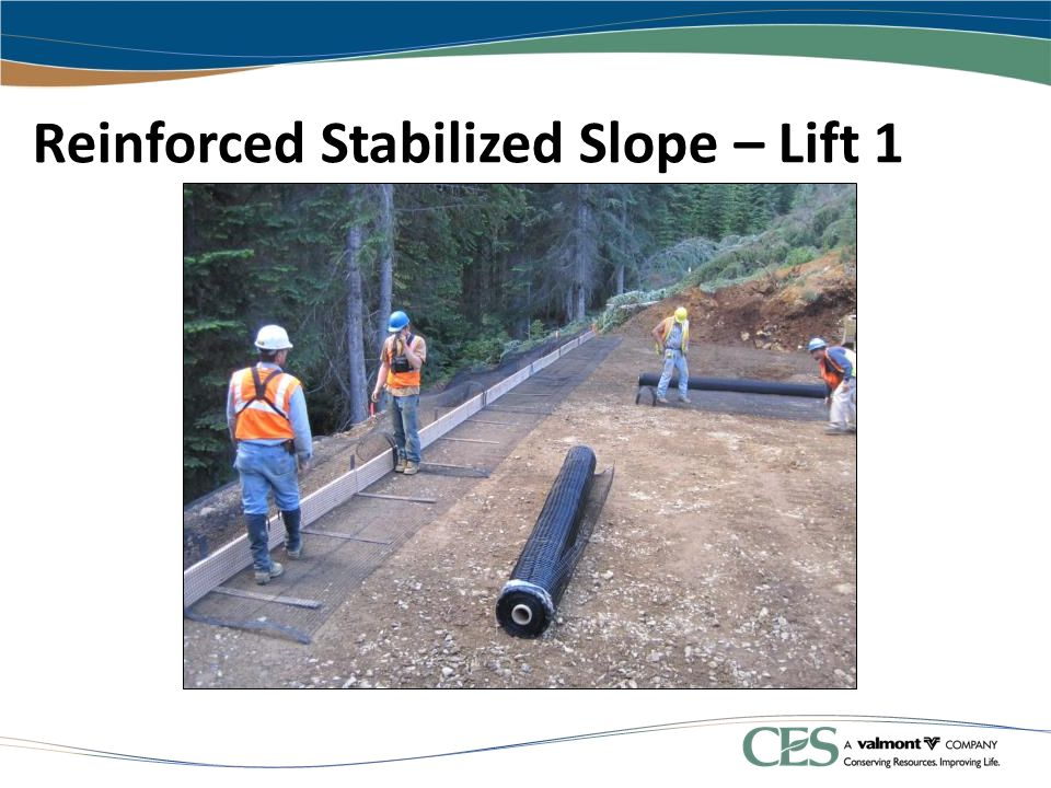 Reinforced Stabilized Slope – Lift 1