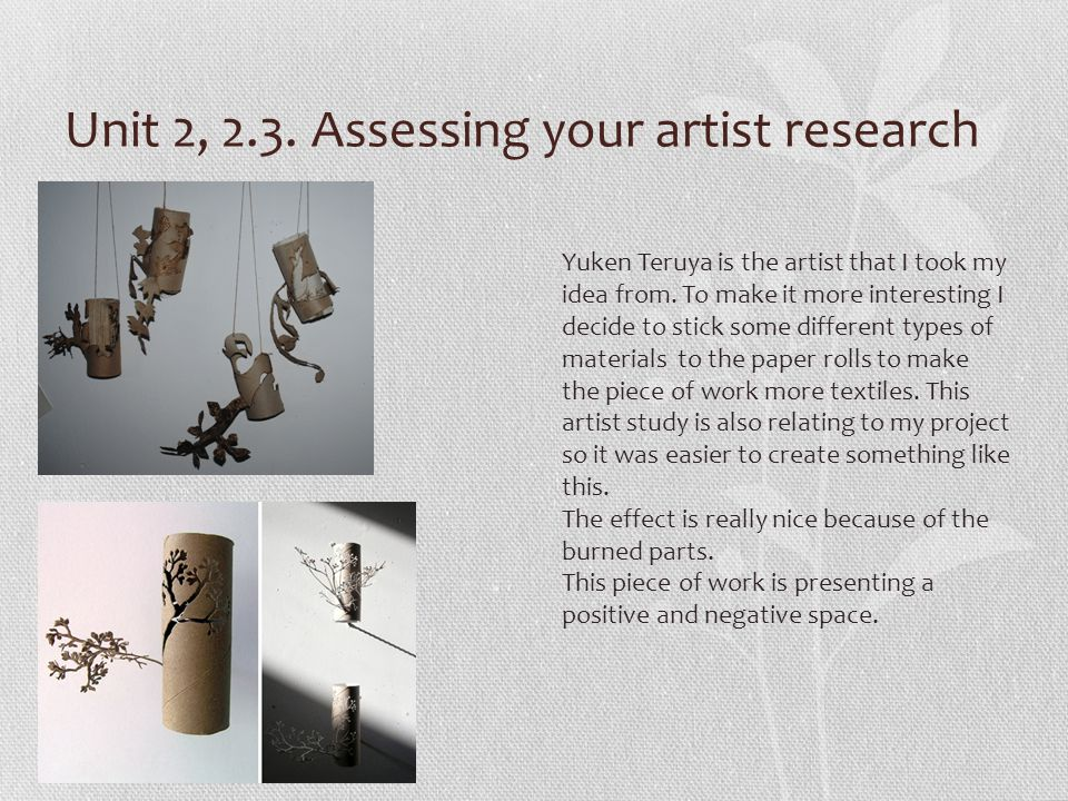 Unit 2, 2.3. Assessing your artist research Yuken Teruya is the artist that I took my idea from.