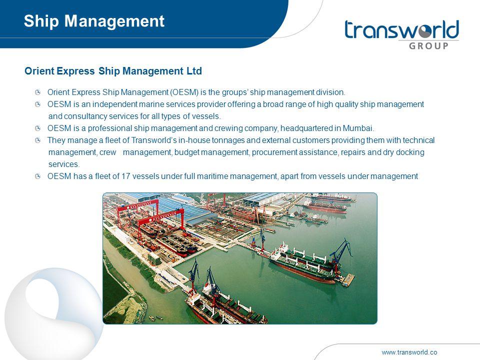 Orient Express Ship Management Ltd Orient Express Ship Management (OESM) is the groups' ship management division. OESM is an independent marine servic