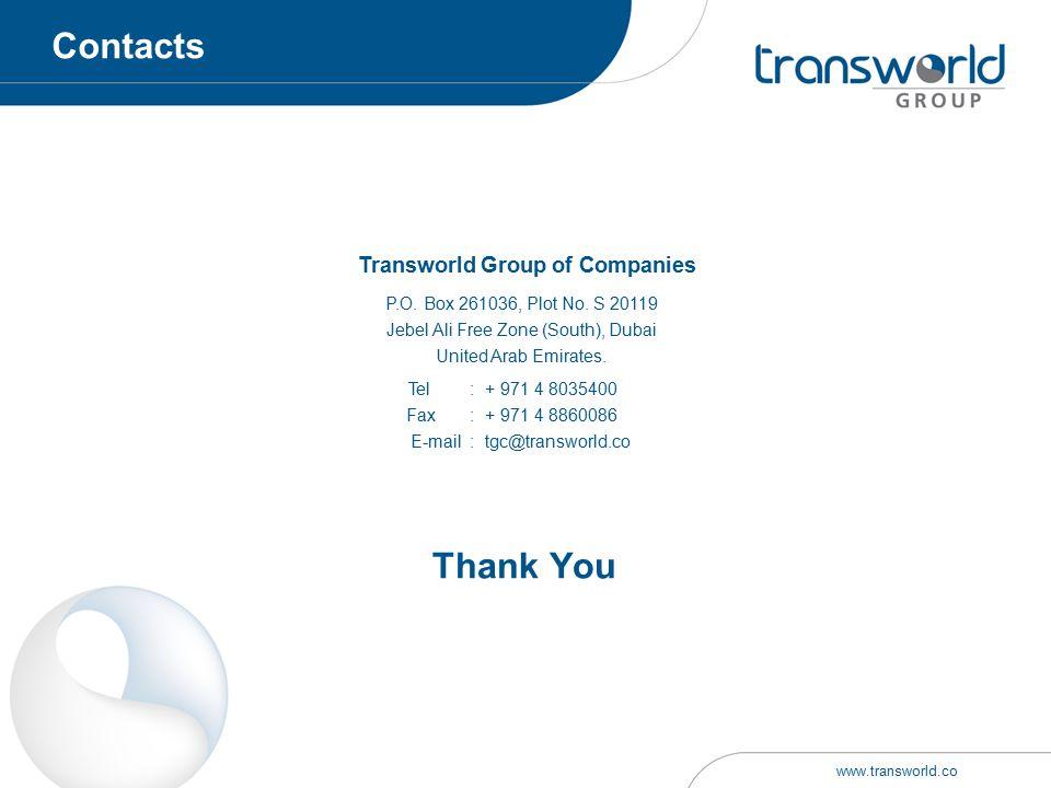 P.O. Box 261036, Plot No. S 20119 Jebel Ali Free Zone (South), Dubai United Arab Emirates. Transworld Group of Companies Tel : Fax : E-mail : + 971 4