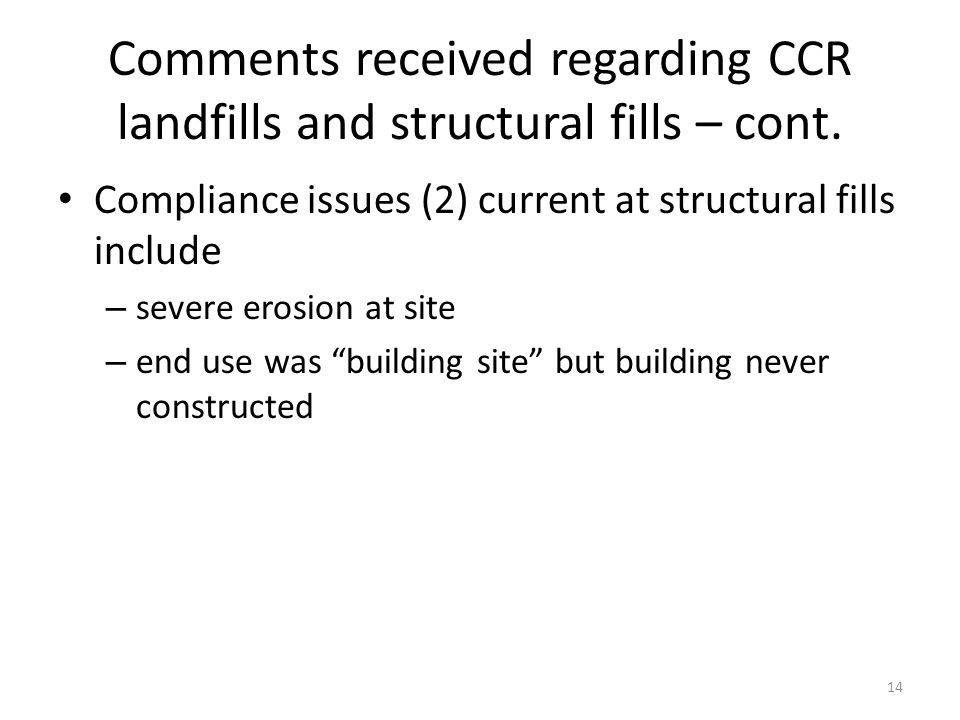 Comments received regarding CCR landfills and structural fills – cont.