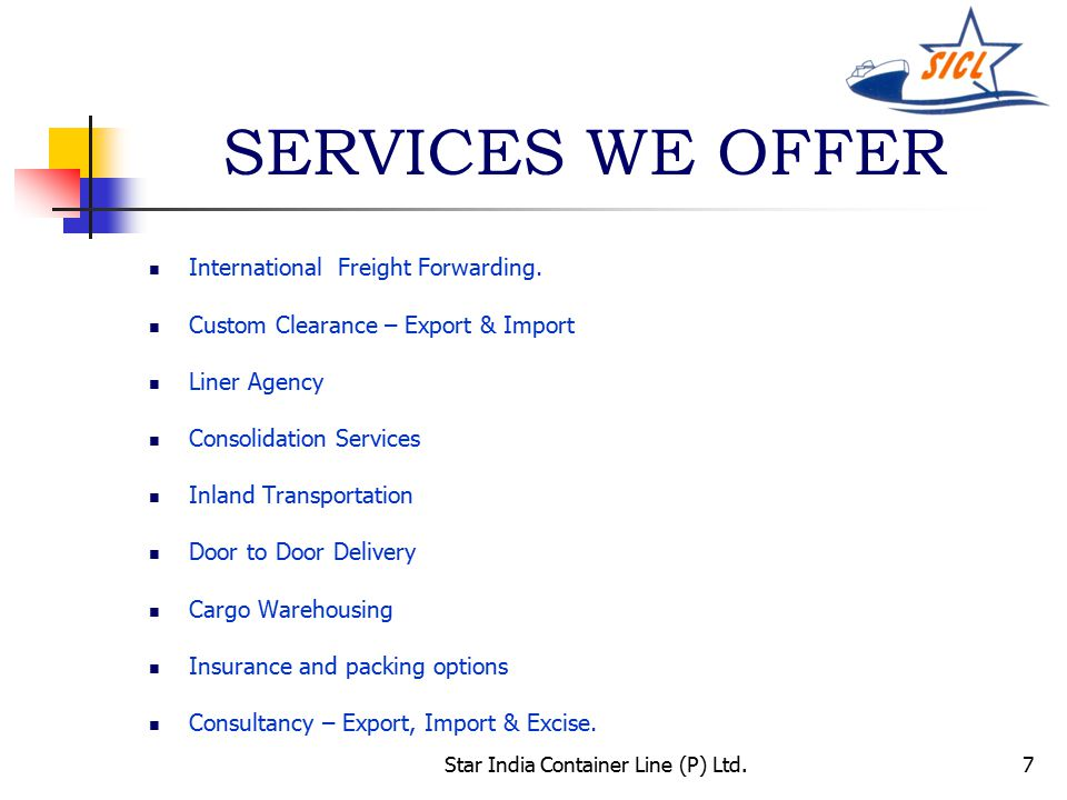 7 SERVICES WE OFFER International Freight Forwarding.