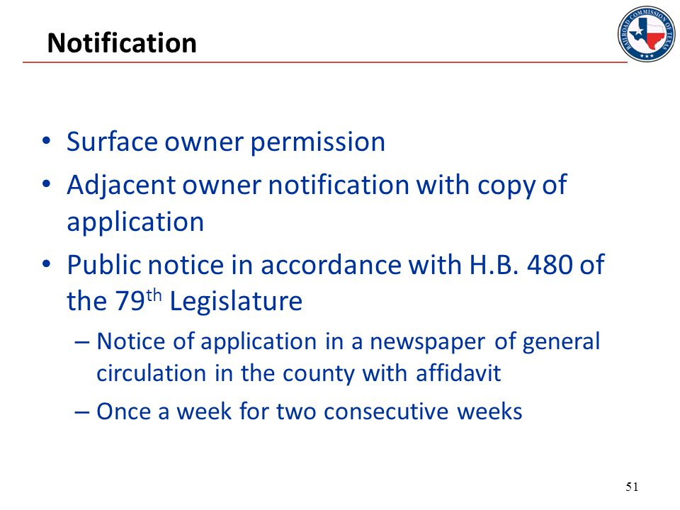 Notification Surface owner permission Adjacent owner notification with copy of application Public notice in accordance with H.B.