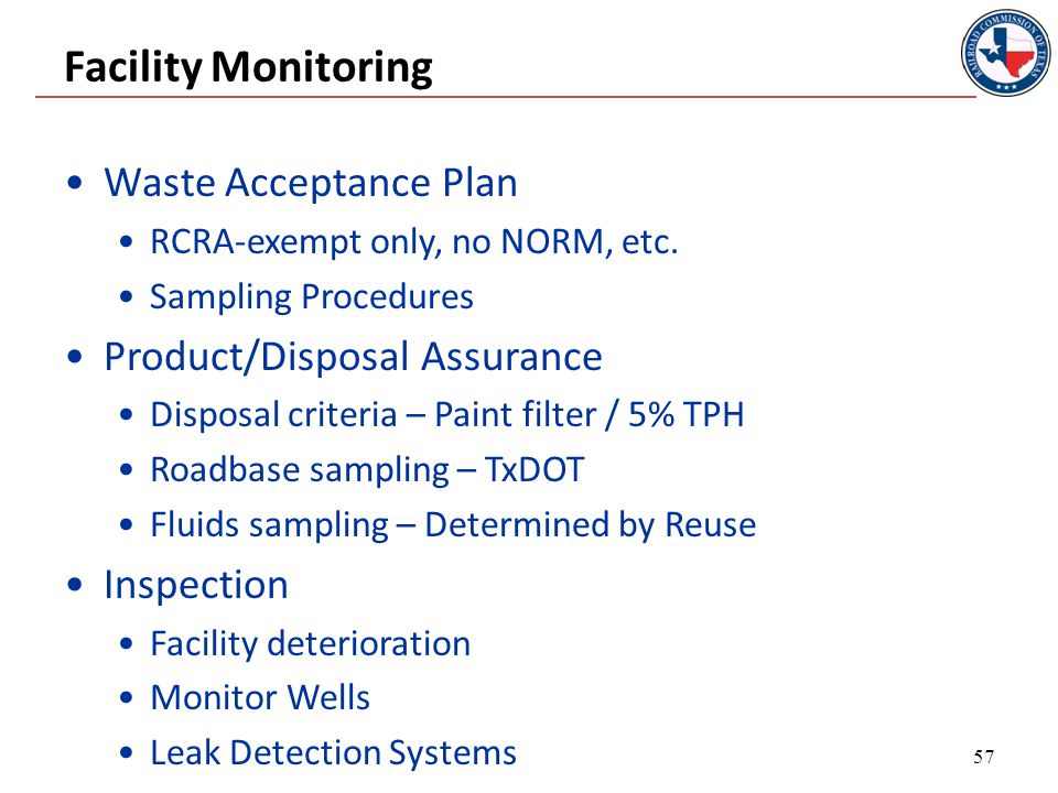 Facility Monitoring Waste Acceptance Plan RCRA-exempt only, no NORM, etc.