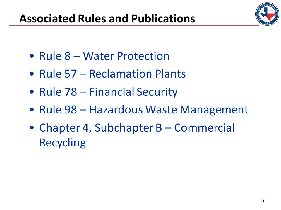 Rule 8 - Permitted Pits Examples of types of pits that require a permit: Commercial Fluid Recycling Pit Disposal Pit Collecting Pit Emergency Saltwater Storage Pit Brine Pit Washout Pit Skimming Pit Prior to discharge to remove oil & grease to acceptable level Gas Plant Evaporation/Retention Pit 17