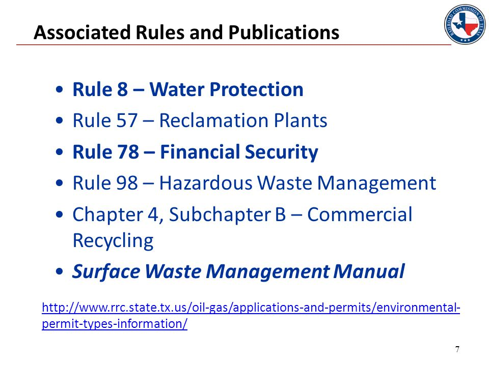 Rule 8 - Permitted Pits Examples of types of pits that require a permit: Commercial Fluid Recycling Pit Disposal Pit Collecting Pit Emergency Saltwater Storage Pit Brine Pit Washout Pit Skimming Pit Gas Plant Evaporation/Retention Pit Pit used to collect rainwater and waste water – sometimes a buried tank or sump 18