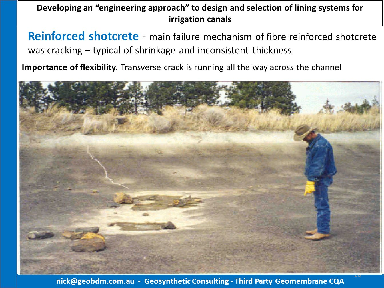 "Developing an ""engineering approach"" to design and selection of lining systems for irrigation canals Reinforced shotcrete - main failure mechanism of"