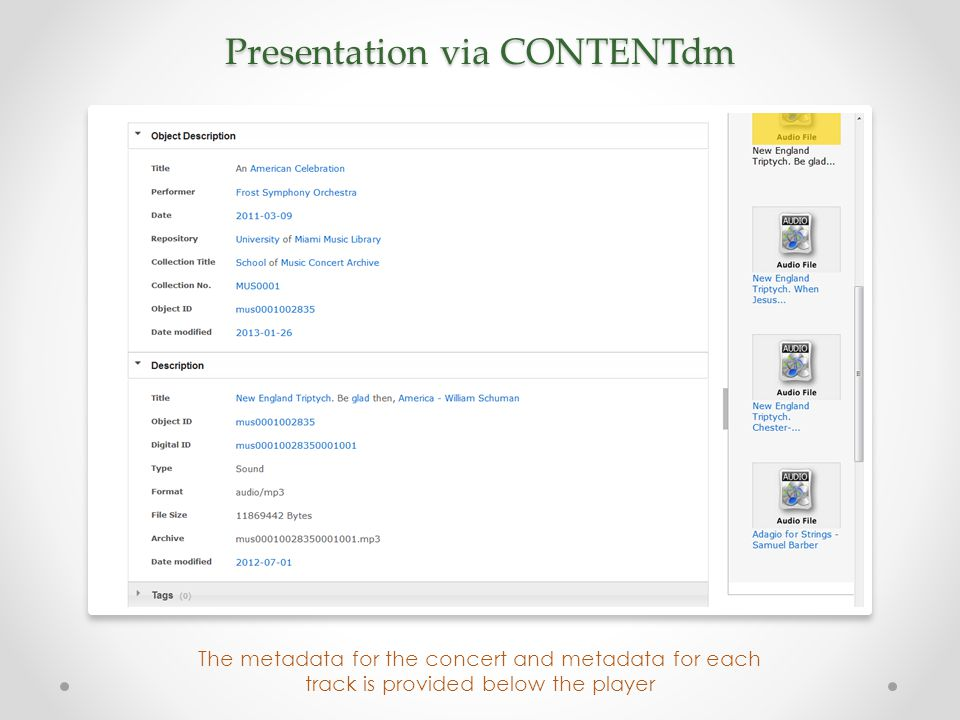 Presentation via CONTENTdm The metadata for the concert and metadata for each track is provided below the player