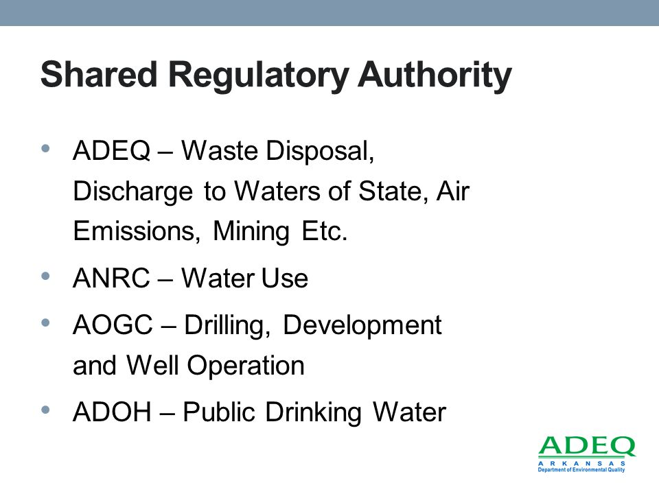 Shared Regulatory Authority ADEQ – Waste Disposal, Discharge to Waters of State, Air Emissions, Mining Etc.