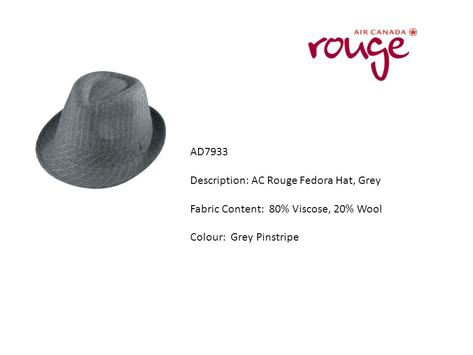 AD7933 Description: AC Rouge Fedora Hat, Grey Fabric Content: 80% Viscose, 20% Wool Colour: Grey Pinstripe