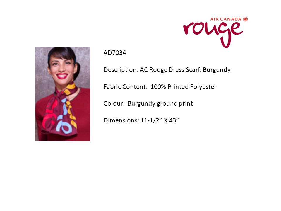 """AD7034 Description: AC Rouge Dress Scarf, Burgundy Fabric Content: 100% Printed Polyester Colour: Burgundy ground print Dimensions: 11-1/2"""" X 43"""""""
