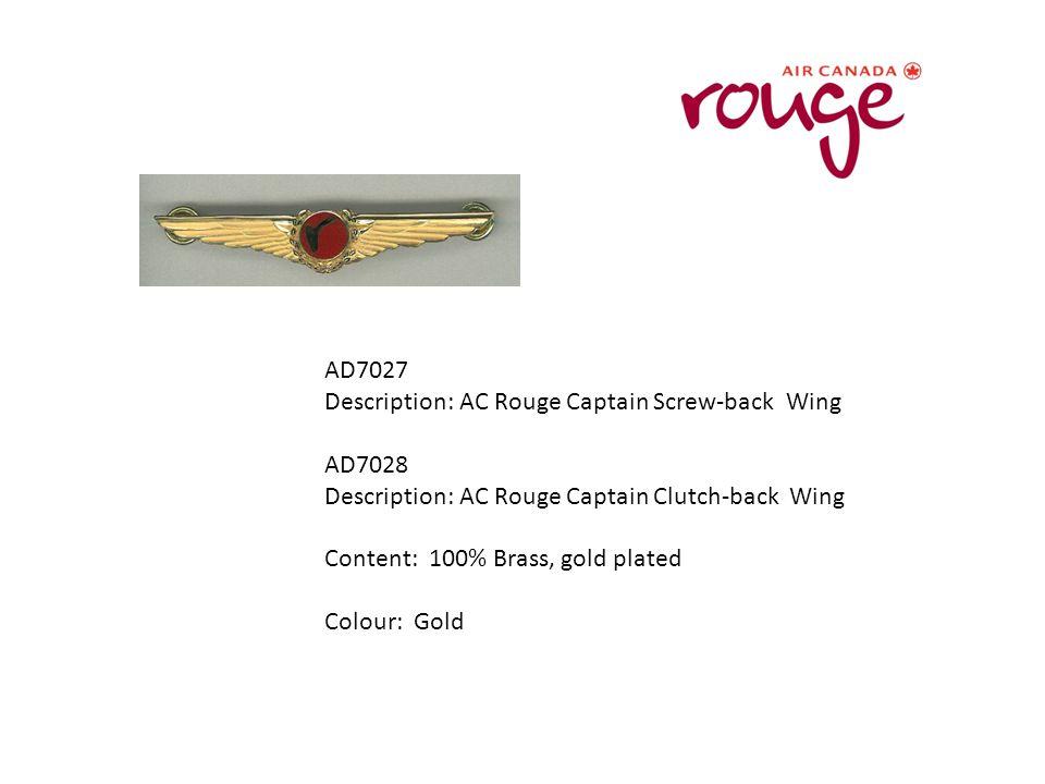AD7027 Description: AC Rouge Captain Screw-back Wing AD7028 Description: AC Rouge Captain Clutch-back Wing Content: 100% Brass, gold plated Colour: Gold