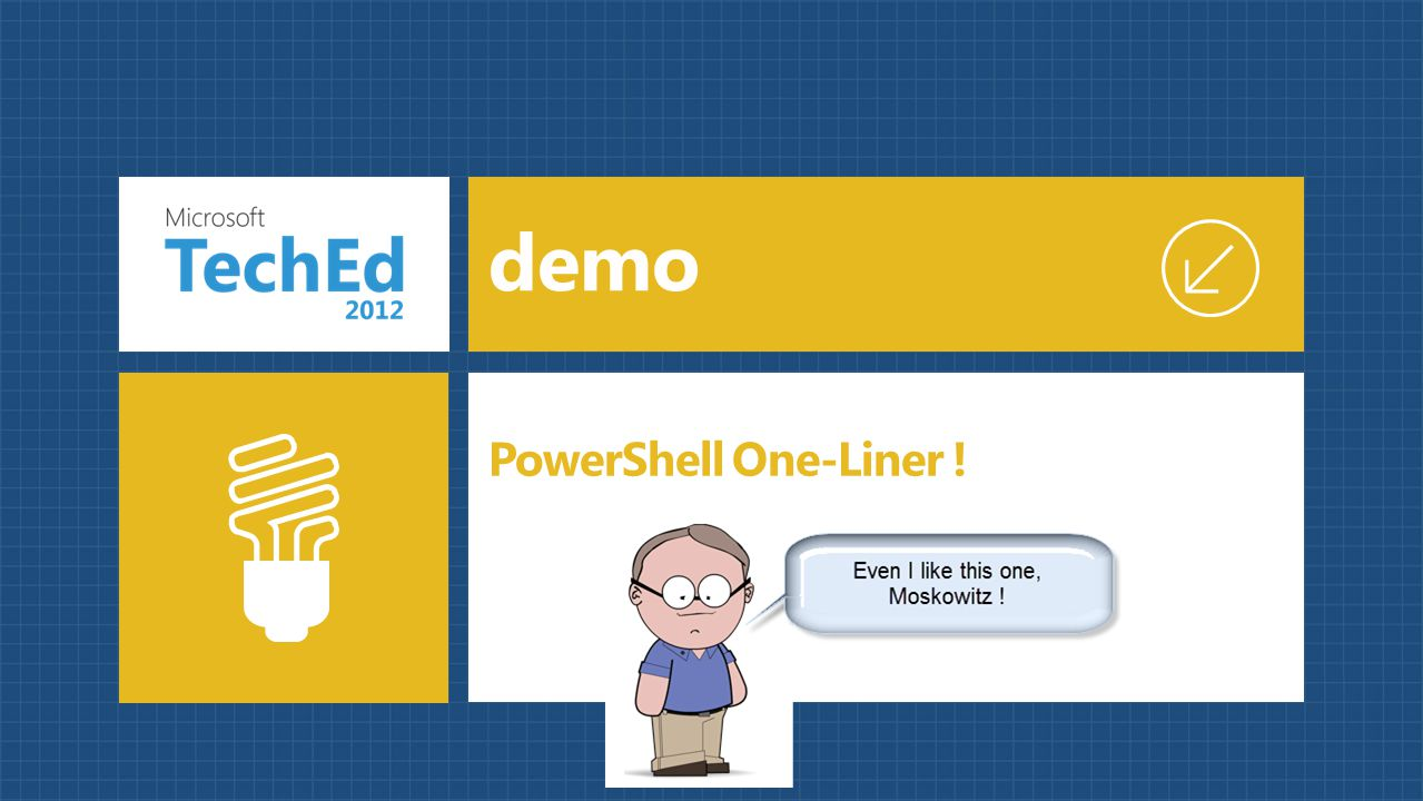 demo PowerShell One-Liner !