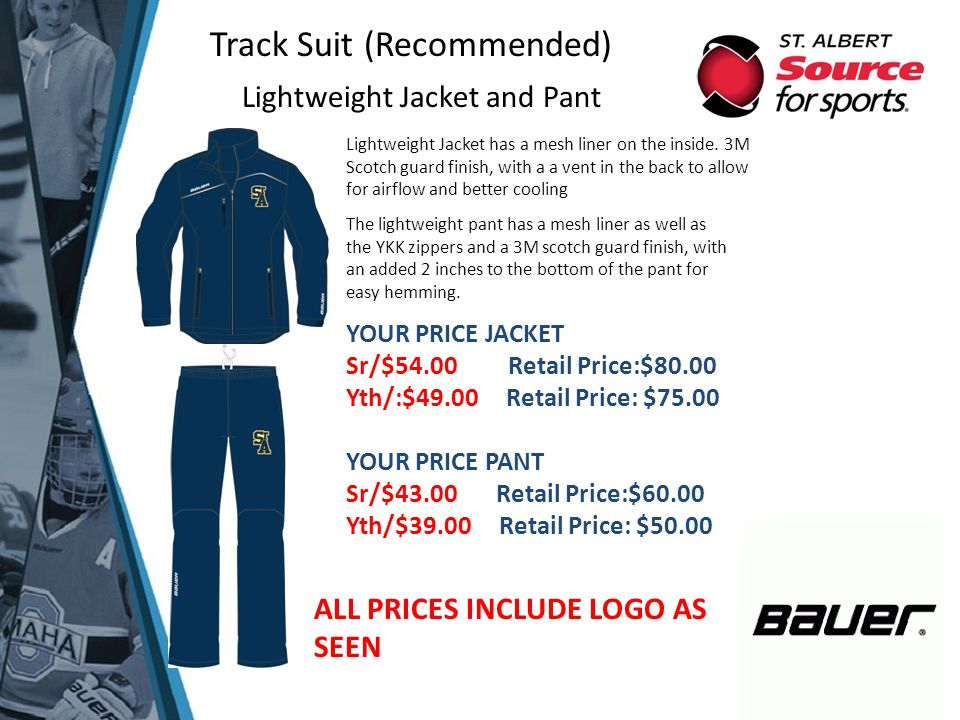 Track Suit (Recommended) Lightweight Jacket and Pant Lightweight Jacket has a mesh liner on the inside. 3M Scotch guard finish, with a a vent in the b