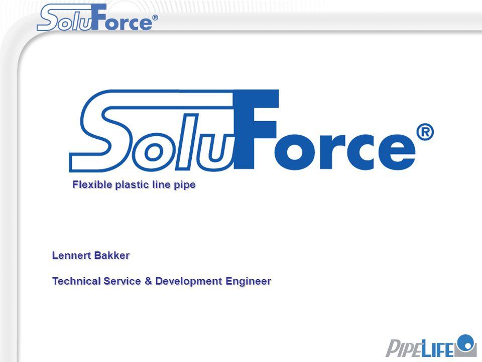 Lennert Bakker Technical Service & Development Engineer Flexible plastic line pipe