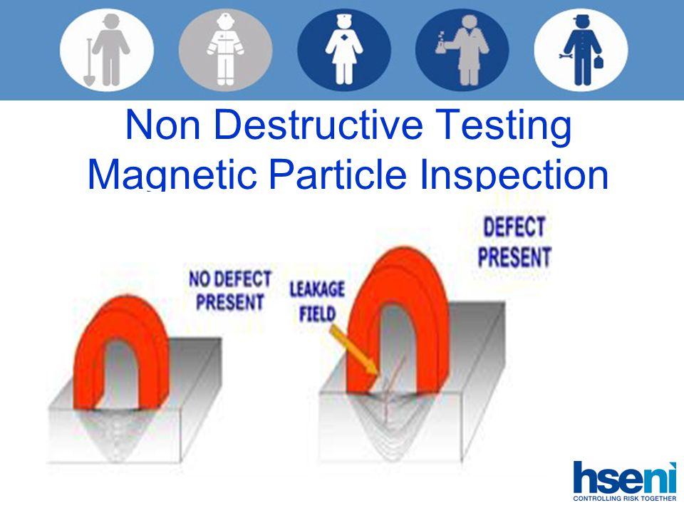 Non Destructive Testing Magnetic Particle Inspection