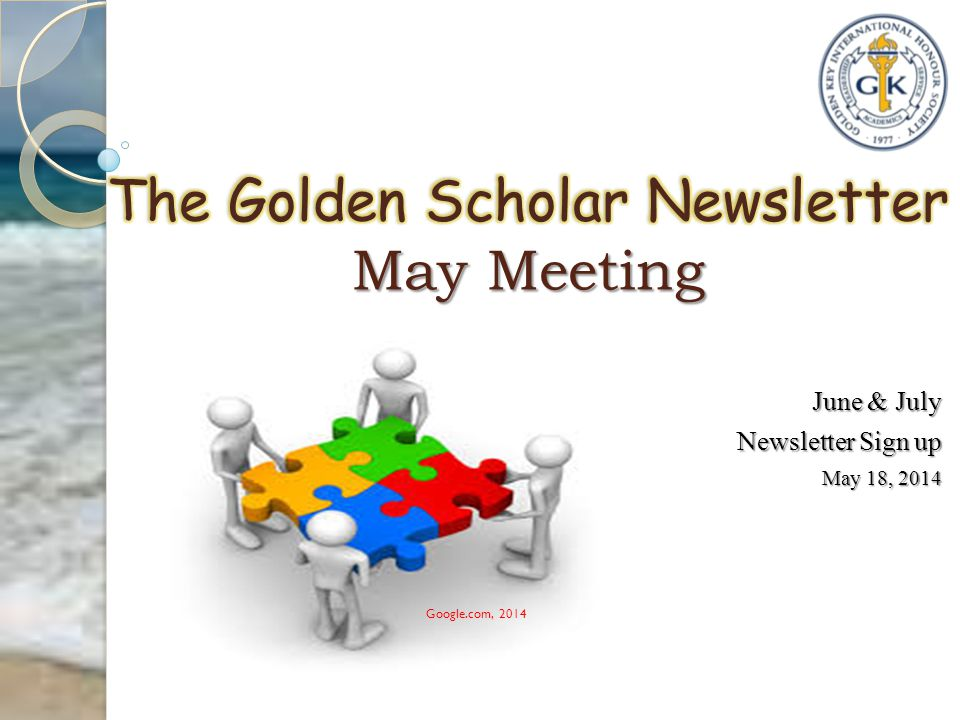 June & July Newsletter Sign up May 18, 2014 Google.com, 2014