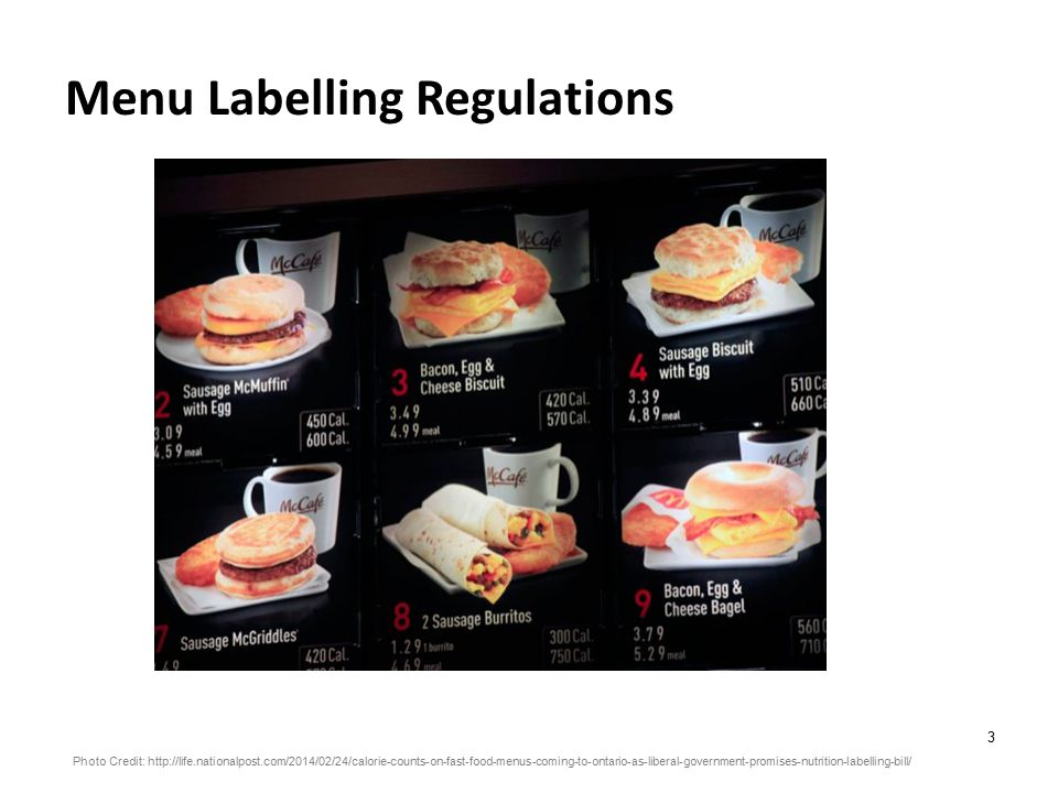 4 Menu Labelling Regulations - Canada Source: 1.The Globe and Mail.