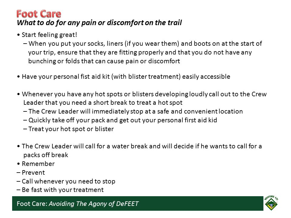Foot Care: Avoiding The Agony of DeFEET Start feeling great! – When you put your socks, liners (if you wear them) and boots on at the start of your tr