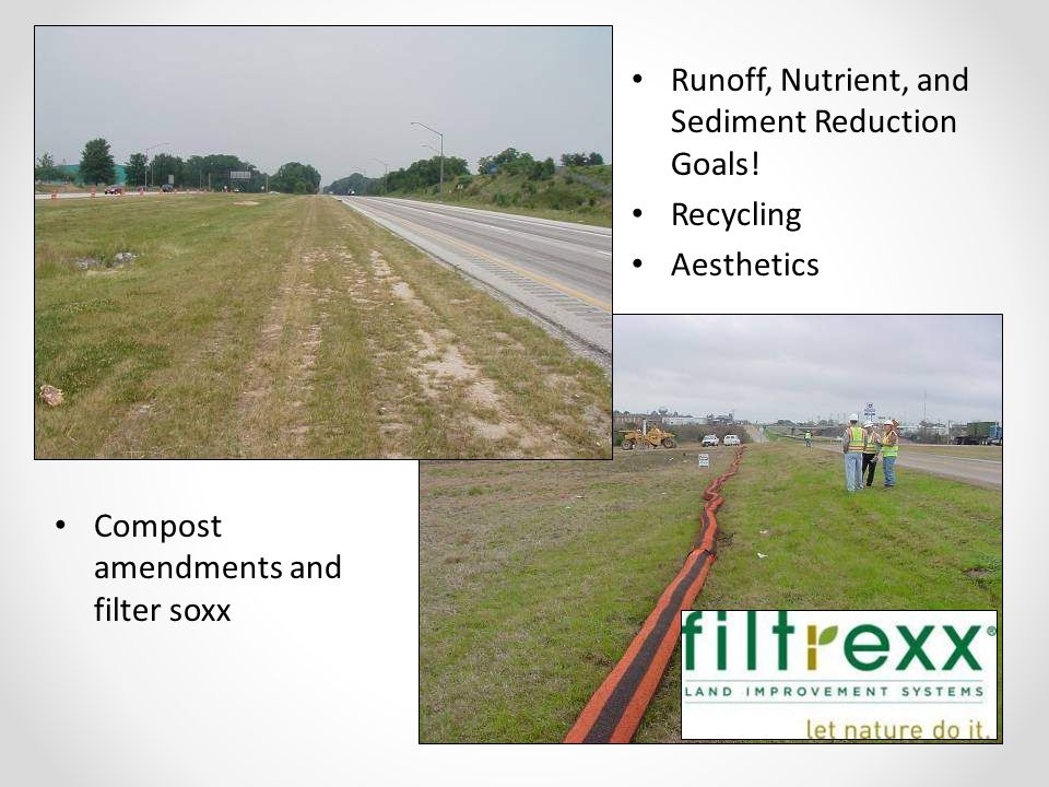 Compost amendments and filter soxx Runoff, Nutrient, and Sediment Reduction Goals.