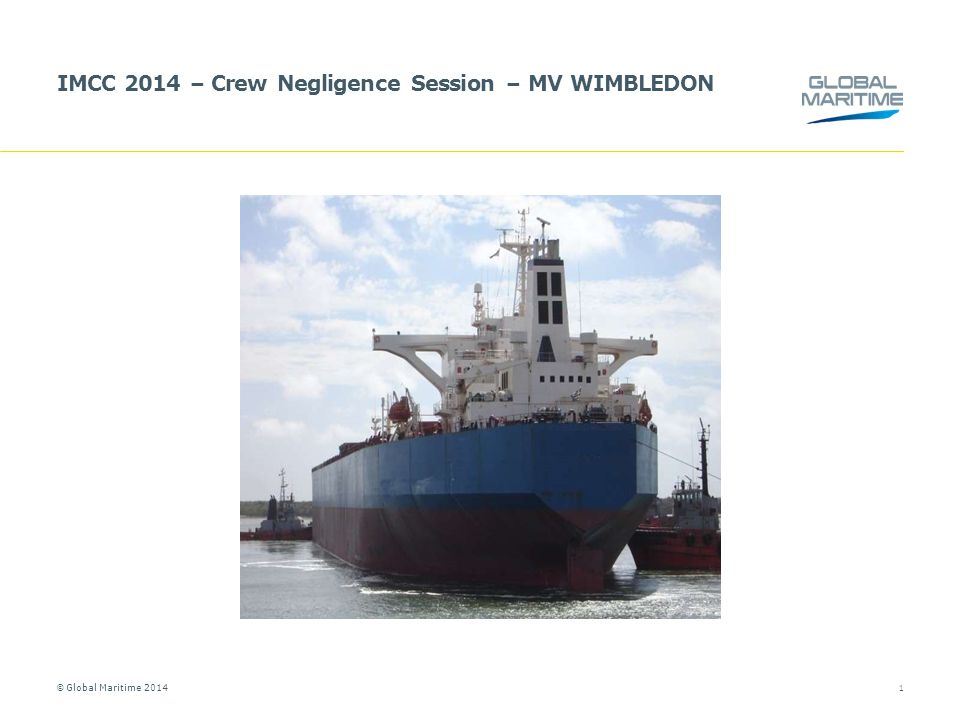 © Global Maritime 2014 5.NATURE & EXTENT OF DAMAGE 12 Main engine bedplate in way of No.