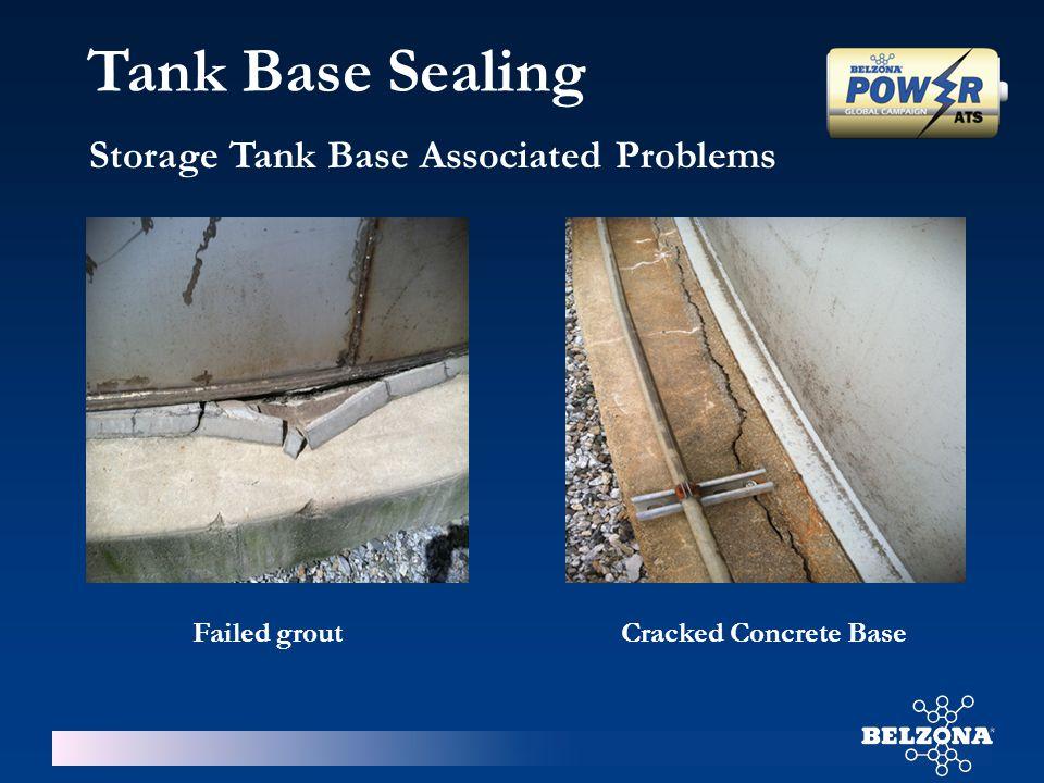 Storage Tank Base Associated Problems Failed groutCracked Concrete Base Tank Base Sealing