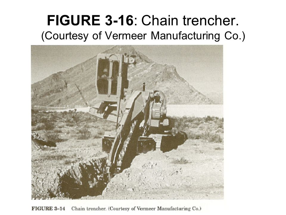 FIGURE 3-16: Chain trencher. (Courtesy of Vermeer Manufacturing Co.)