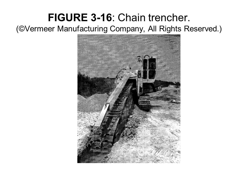FIGURE 3-16: Chain trencher. (©Vermeer Manufacturing Company, All Rights Reserved.)
