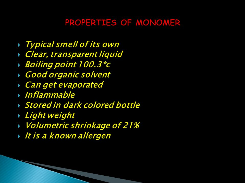  Typical smell of its own  Clear, transparent liquid  Boiling point 100.3*c  Good organic solvent  Can get evaporated  Inflammable  Stored in d
