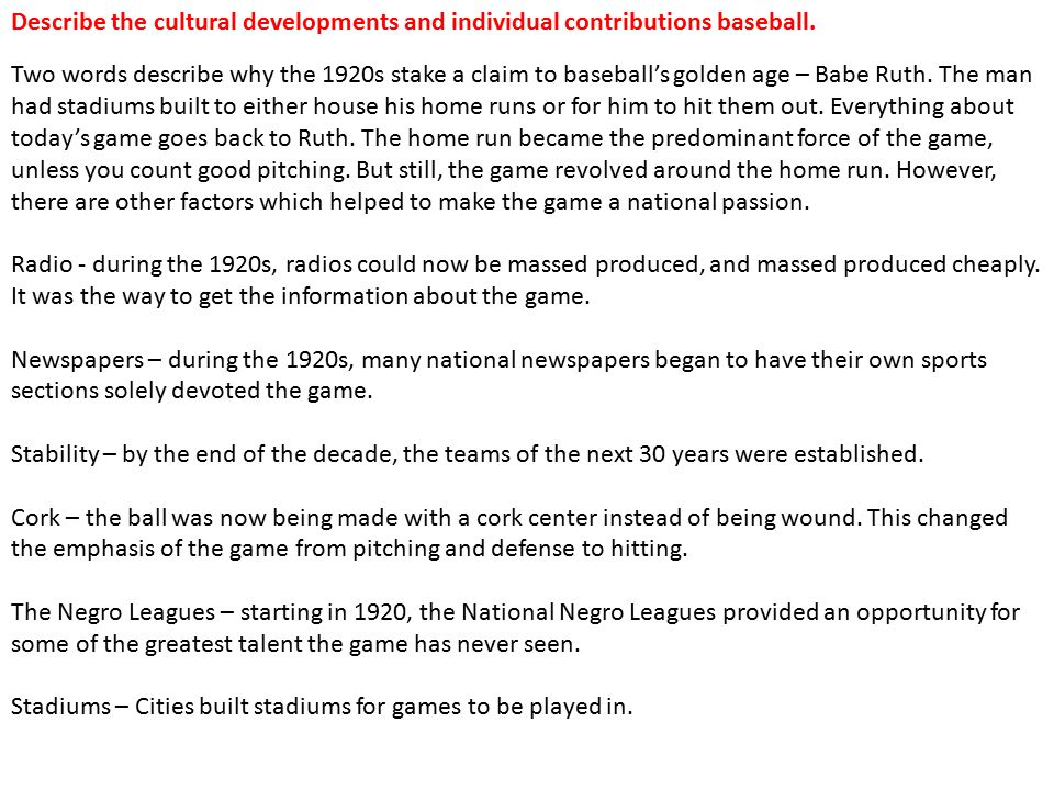 Describe the cultural developments and individual contributions baseball.