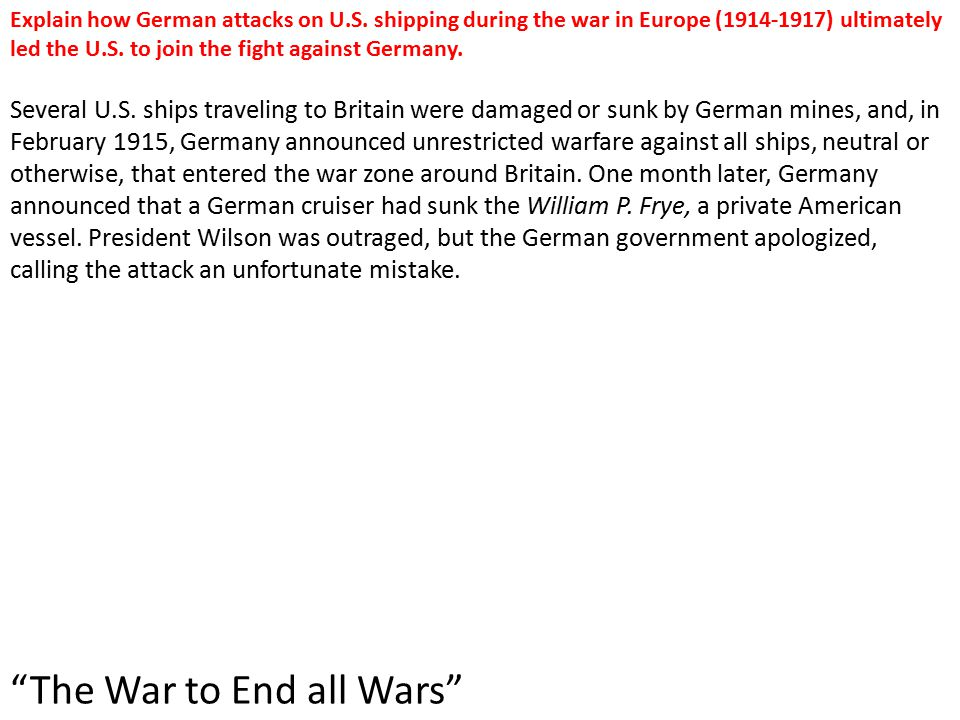 Explain how German attacks on U.S.