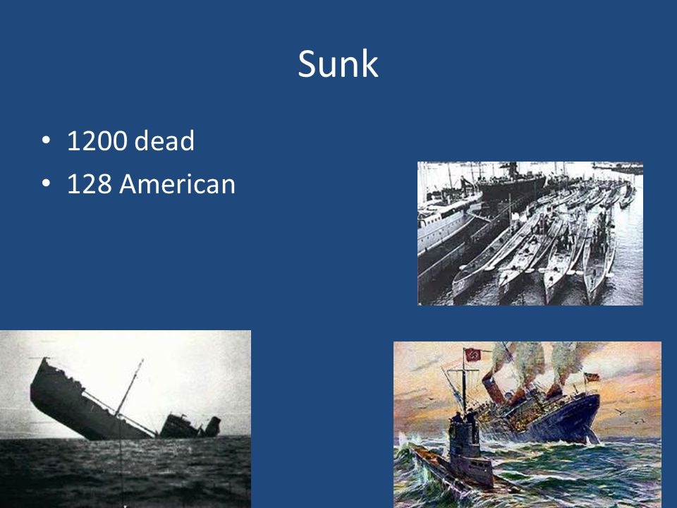 Sunk 1200 dead 128 American