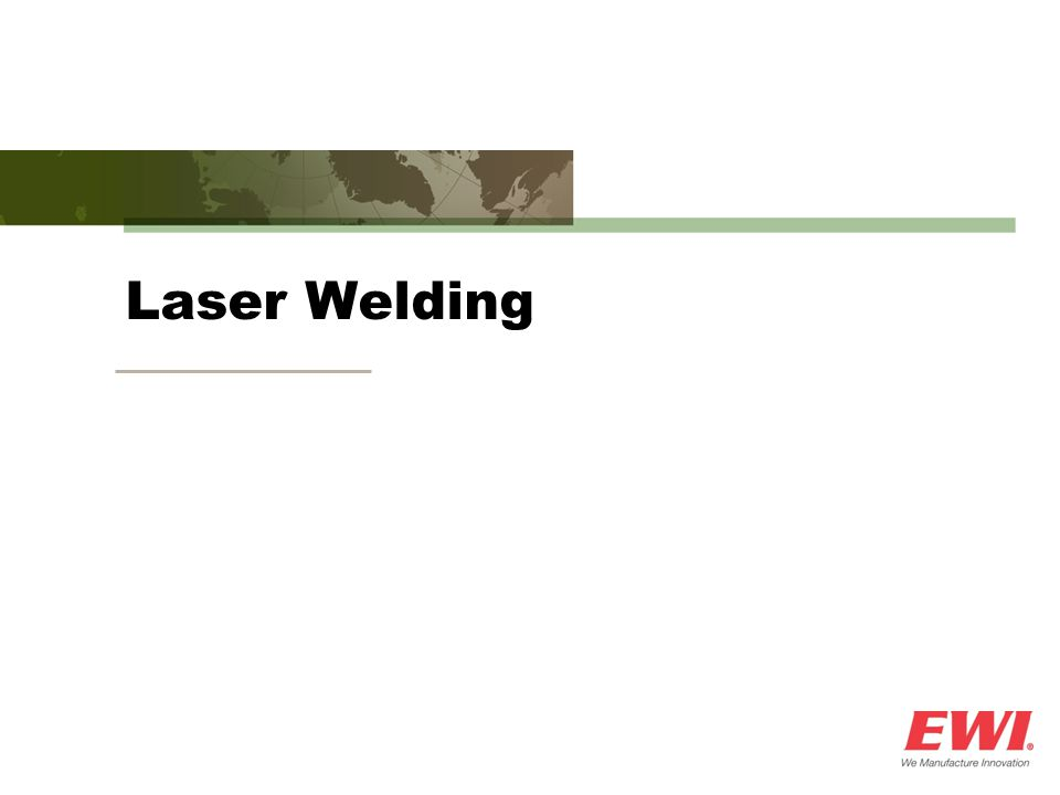 Laser Background  Solid-state laser technology is rapidly advancing ─Output powers are continuously increasing ─Price per kilowatt is dropping (~$750K for 20-kW) ─Improved portability and electrical efficiency ─Improved beam quality – fiber deliverable  Two laser technologies primarily responsible ─Fiber Laser (IPG Photonics) ─Disk Laser (Trumpf)  ROI for laser processing is becoming more attractive ─Cost/watt, cycle time, penetration, distortion