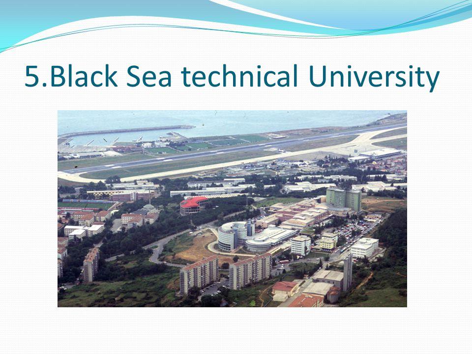 5.Black Sea technical University