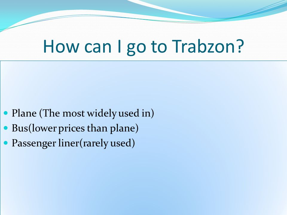 How can I go to Trabzon.
