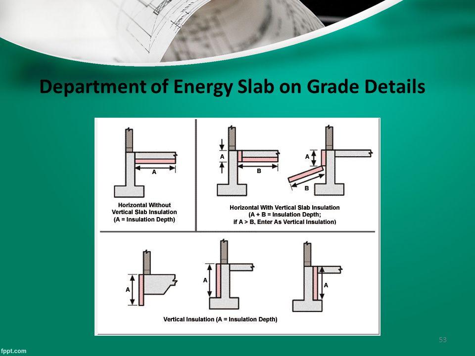 53 Department of Energy Slab on Grade Details