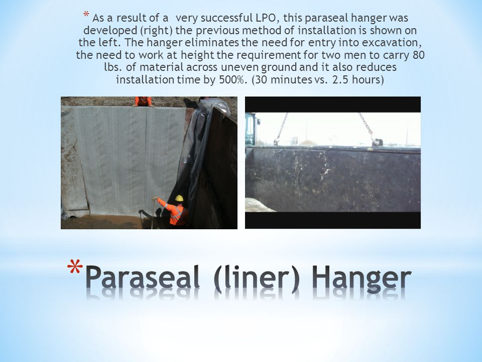 * As a result of a very successful LPO, this paraseal hanger was developed (right) the previous method of installation is shown on the left.